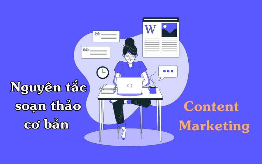Nguyên tắc soạn thảo văn bản cơ bản dành cho dân content marketing